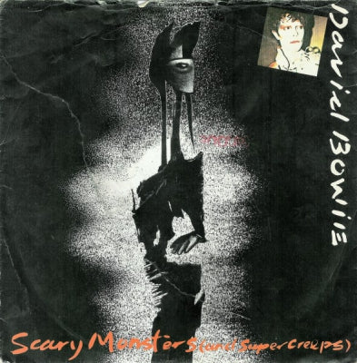 DAVID BOWIE - Scary Monsters (And Super Creeps) / Because You're Young