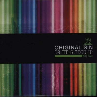 ORIGINAL SIN - Dr Feels Good EP Part Two
