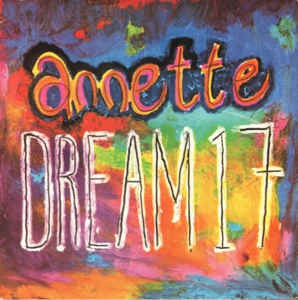 ANNETTE - Dream 17 / Nightmare On Dream Street / Dream Slumber