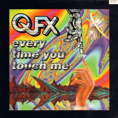 QFX - Every Time You Touch Me