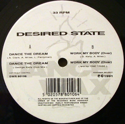 DESIRED STATE - Dance The Dream / Work My Body