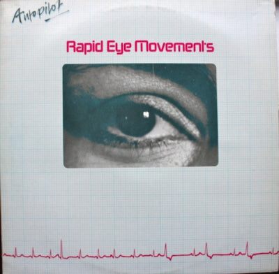 AUTOPILOT - Rapid Eye Movements