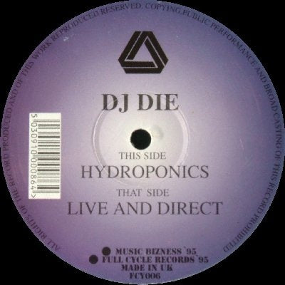 DJ DIE - Hydroponics / Live And Direct