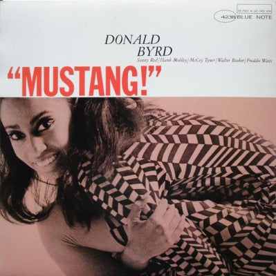 DONALD BYRD - Mustang!