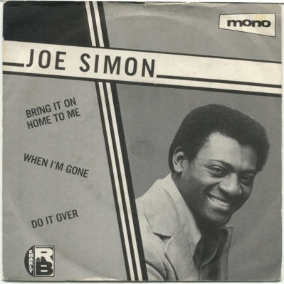 JOE SIMON - Bring It On Home To Me / When I'm Gone / Let's Do It Over