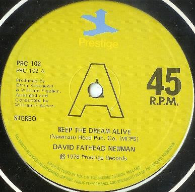 DAVID FATHEAD NEWMAN - Keep The Dream Alive