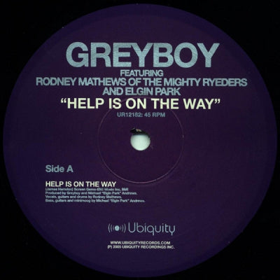 GREYBOY - Help Is On The Way Featuring Rodney Mathews (Of The Mighty Ryeders).