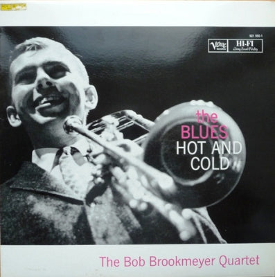 THE BOB BROOKMEYER QUARTET - The Blues - Hot And Cold