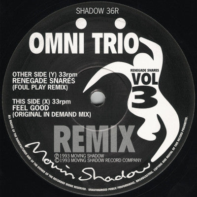 OMNI TRIO - Vol.3 (Remixes) Renegade Snares (Foul Play Remix) / Feel Good (Original In Demand Mix)