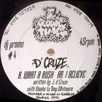 D'CRUZE - What A Rush / I Believe
