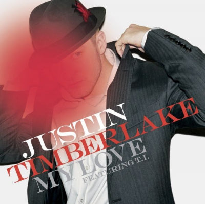 JUSTIN TIMBERLAKE - My Love Featuring T.I.