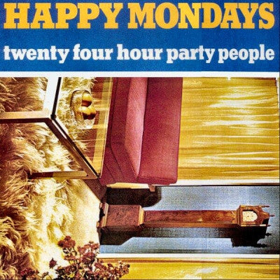 HAPPY MONDAYS - Twenty Four Hour Party People
