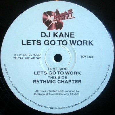 DJ KANE - Lets Go To Work / Rythmic Chapter