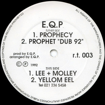 E.Q.P - Prophecy / Lee + Molley / Yellom Eel