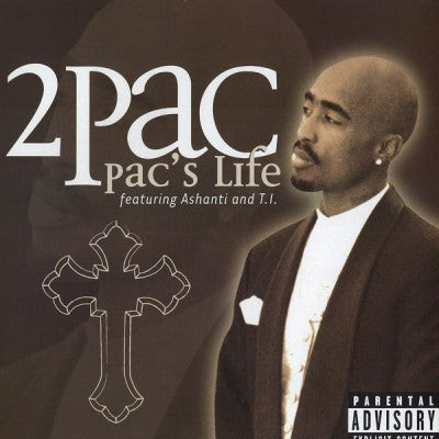 2PAC - Pac's Life Featuring Ashanti & T.I.
