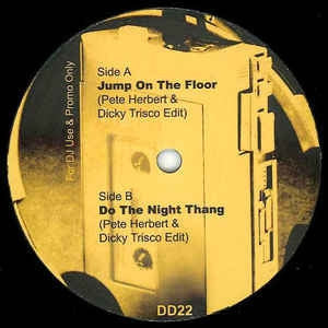 DISCO DEVIANCE PRESENTS PETE HERBERT & DICKY TRISCO - Jump On The Floor / Do The Night Thang