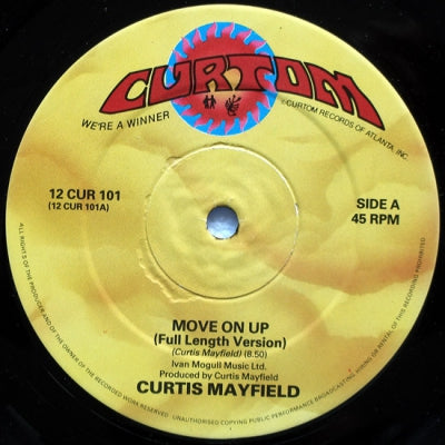 CURTIS MAYFIELD  - Move On Up (Full Length Version)