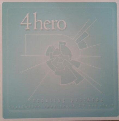 4 HERO - Creating Patterns (Exclusive Four Track LP Sampler)