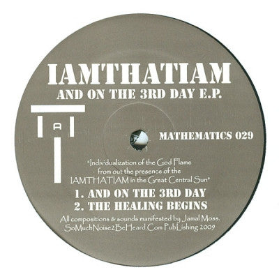 IAMTHATIAM - And On The 3rd Day E.P.