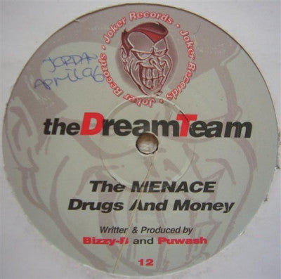 THE DREAM TEAM - The MENACE / Drugs And Money
