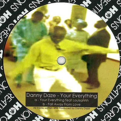 DANNY DAZE FEAT. LOUISAHHH - Your Everything / Fall Away From Love