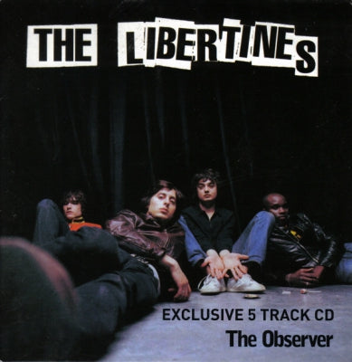 THE LIBERTINES - Exclusive 5 Track CD - The Observer