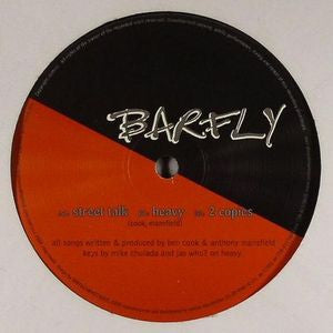 BARFLY - Street Talk / Heavy / Copies