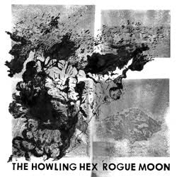 HOWLING HEX - Rogue Moon