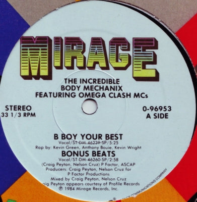 THE INCREDIBLE BODY MECHANIX  - B Boy Your Best