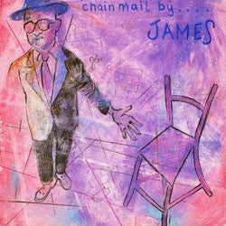 JAMES - Chain Mail / Hup-Springs