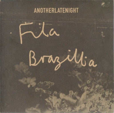 FILA BRAZILLIA - Nature Boy (Another Late Night)