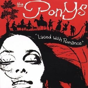 THE PONYS - Laced With Romance