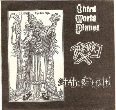 THIRD WORLD PLANET / BIZARRE X / STATE OF FILTH - Ego Fum Papa