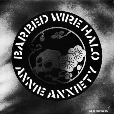 BARBED WIRE HALO - Annie Anxiety