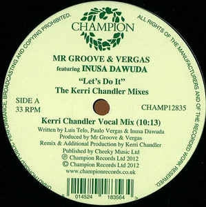 MR. GROOVE & VERGAS FEATURING INUSA DAWUDA - Let's Do It (The Kerri Chandler Mixes)