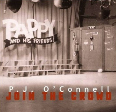 P.J. O'CONNELL - Join The Crowd