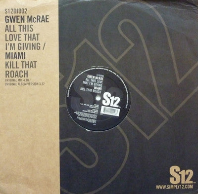GWEN MCRAE / MIAMI - All This Love That I'm Giving / Kill That Roach
