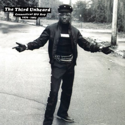 VARIOUS - The Third Unheard - Rare Old School Hip Hop Classics From The Dawn Of Rap