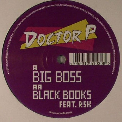 DOCTOR P - Big Boss / Black Books