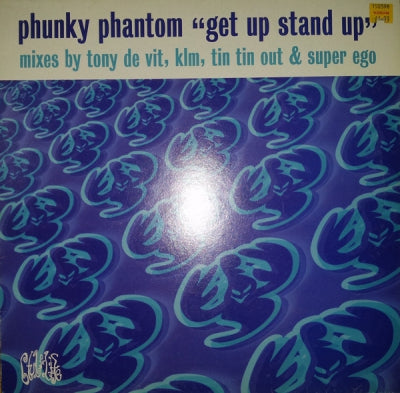 PHUNKY PHANTOM - Get Up Stand Up
