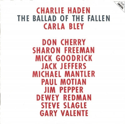 CHARLIE HADEN / CARLA BLEY - The Ballad Of The Fallen
