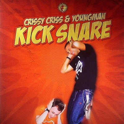 CRISSY CRISS & YOUNGMAN - Kick Snare / Pimp Game