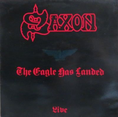 SAXON - The Eagle Has Landed (Live)