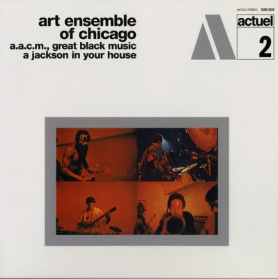 THE ART ENSEMBLE OF CHICAGO - A Jackson In Your House (A.A.C.M., Great Black Music)