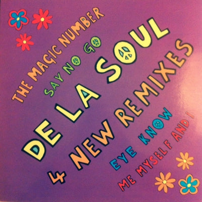DE LA SOUL - The Magic Number / Say No Go / Eye Know / Me Myself And I