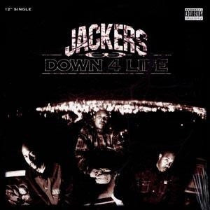 JACKERS - Down For Life