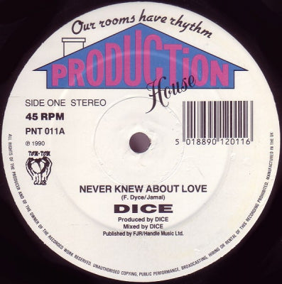DICE - Never Knew About Love / Do What You Want To Do (Pump It Up Homeboy)