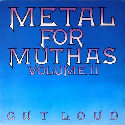 VARIOUS - Metal For Muthas Volume II