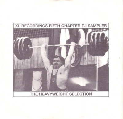 VARIOUS - XL Recordings: The Fifth Chapter - The Heavyweight Selection - DJ Sampler