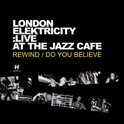 LONDON ELECTRICITY - Live At The Jazz Cafe